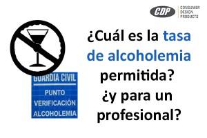 ¿Cuál es la tasa de alcoholemia permitida? ¿y para profesionales?